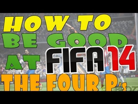 How to be 'GOOD' at FIFA 14! | Tips/Tricks | 4P's Strategy!