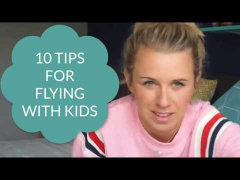 TOP 10 TIPS FOR FLYING WITH CHILDREN | FLYING WITH BABIES & TODDLERS