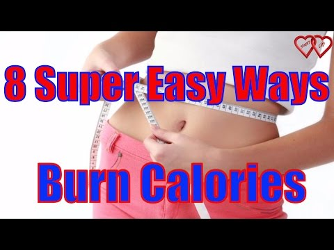 8 Super Easy Ways To Burn 100 Calories In 20 Minutes