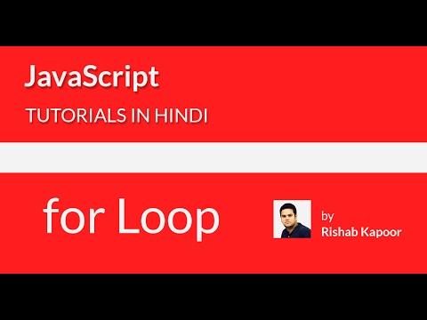 JavaScript tutorials for beginners in Hindi - 20 - for loop in JavaScript