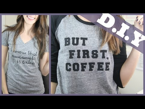 DIY: How to Make Your Own T-Shirt with Text (Two different methods) | But First, Coffee