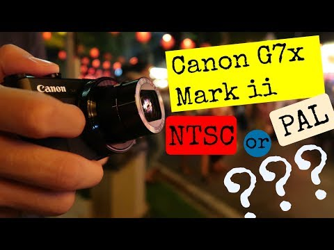 Canon G7x mark ii NTSC OR PAL?