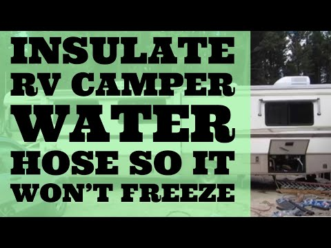 Insulate Water Hose RV Camper So It Won't Freeze Winter Use