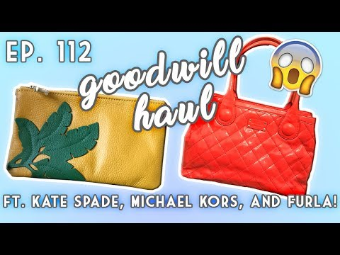 GOODWILL HAUL EP. 112 FT. KATE SPADE, MARC BY MARC JACOBS, MICHAEL KORS, & FURLA!