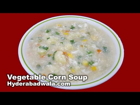Vegetable and Egg Corn Soup Recipe Video - How to Make Healthy Vegetable Corn Soup at Home