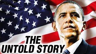 The Untold Story Of Barack Obama