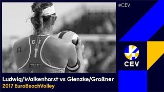 Ludwig/Walkenhorst vs Glenzke/Großner - #EuroBeachVolleyW 2017