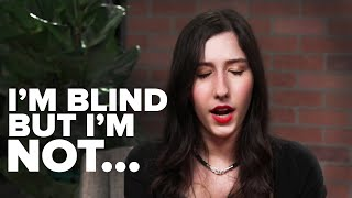 Living Life With Blindness