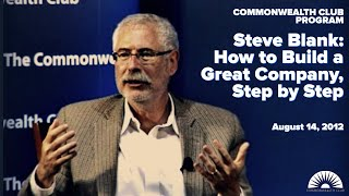 Download Steve Blank: How to Build a Great Company, Step by Step (8/14/12) Video