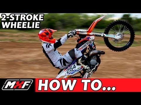 How To Wheelie a 2 Stroke Dirt Bike