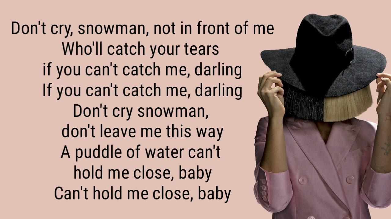 """SNOWMAN """" SIA"""