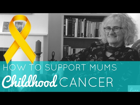 How to support your friend when her child is fighting CHILDHOOD CANCER | PART 1 of 4
