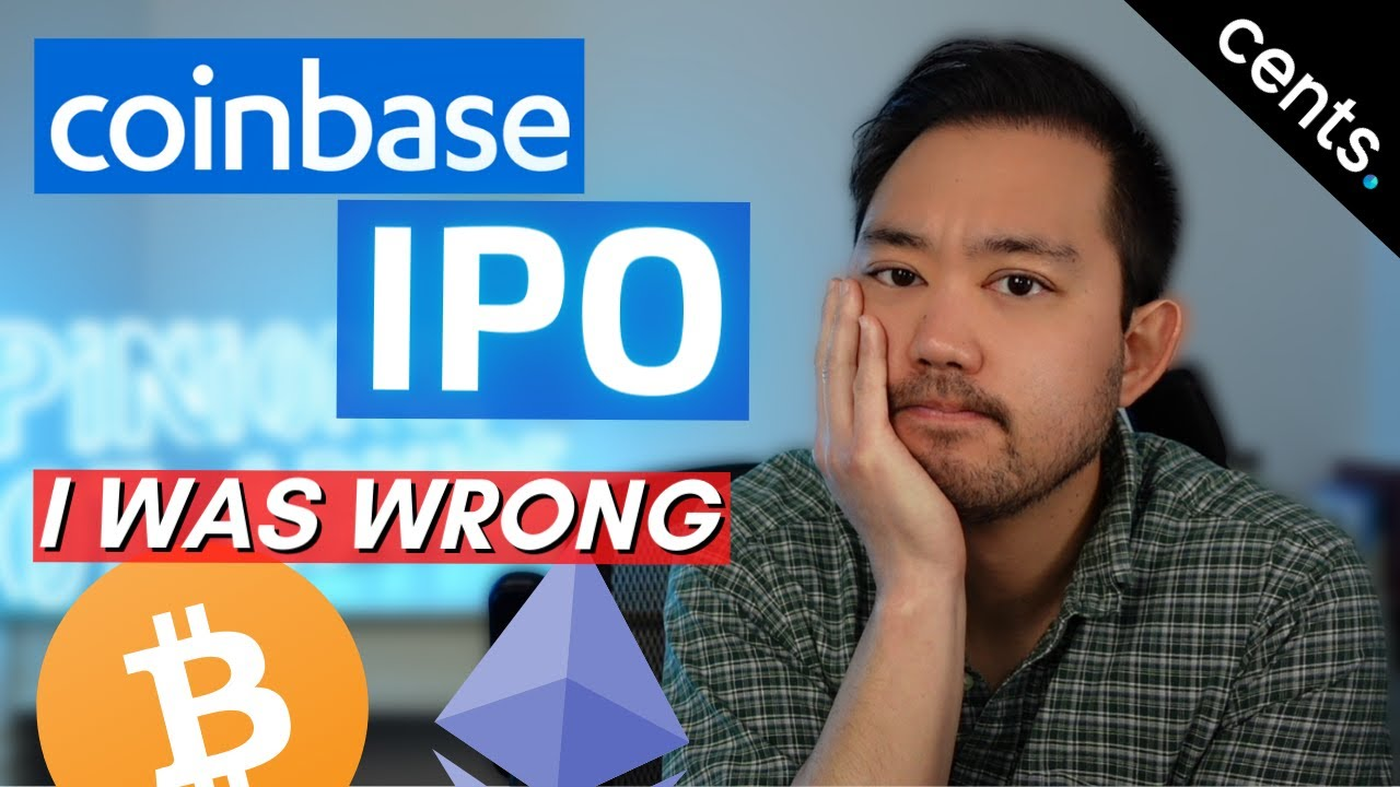 I was WRONG! Why COINBASE IPO is a steal...