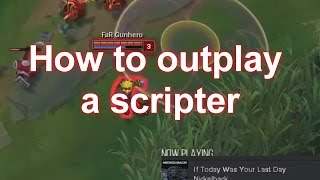 How to outplay a scripter