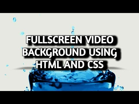 How to make fullscreen video background using html and css