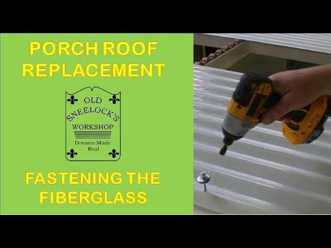 PORCH ROOF ~ PT 2 ~ SETTING CORRUGATED TRANSLUCENT FIBERGLASS PANELS