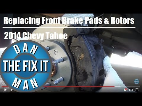 2014 Chevy Tahoe LT 4x4 - Replacing Front Brake Pads & Rotors