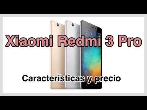 Xiaomi Redmi 3 Pro Características y precio