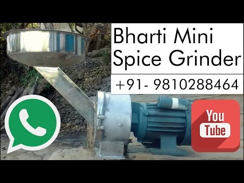 Bharti® Mini Spice Grinder  • Commercial / Domestic GRINDER •  Live Demo
