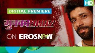 Vineet Kumar Singh's Mukkabaaz LIVE on Eros Now   Worldwide Digital Premiere