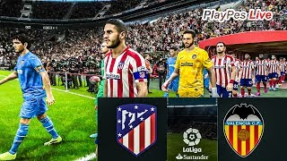 PES 2020 - ATLETICO MADRID vs VALENCIA - Full Match & ALVARO MORATA Goal - Gameplay PC