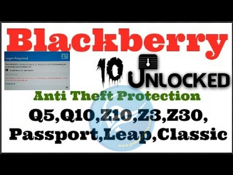 How to remove Blackberry 10 Anti Theft Protection ID BlackBerry Z10 And All other