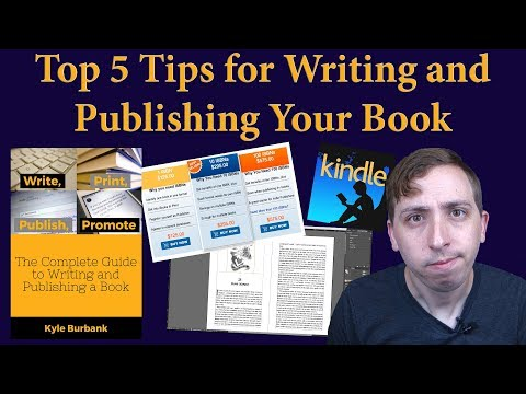 Top 5 Tips for Writing and Publishing a Book