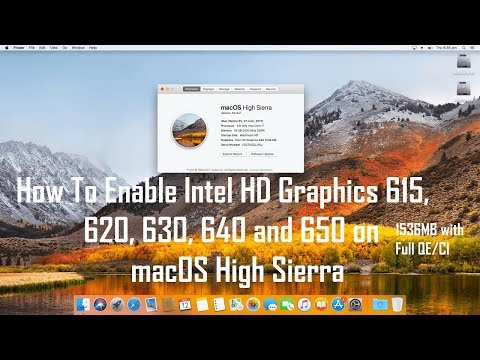 How to Enable/Fix Intel HD Graphics 615, 620, 630, 640 and 650 on macOS High Sierra   Hackintosh