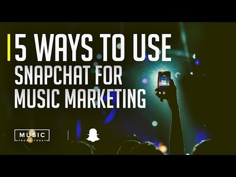 5 Ways To Use Snapchat For Music Marketing | MusicPromoToday