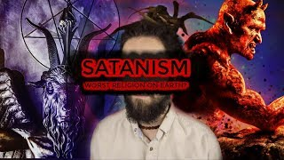 """Satanism! (The Worst """"Religion"""" on Earth?)"""