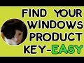 Find Your Windows 7, 8 &10 Product Key - EASY