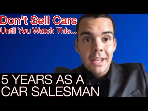 Car Salesman PROS and CONS