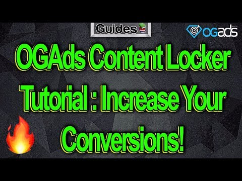 OGAds Content Locker Tutorial : Increase Your Conversions
