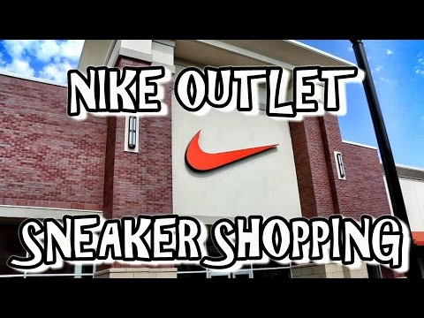SNEAKER SHOPPING @ NIKE OUTLET