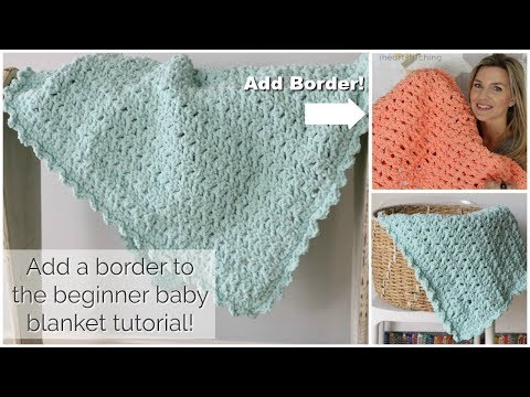 Add a Border to the Easy Crochet Baby Blanket!