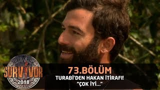 Turabi'den Hakan itirafı!