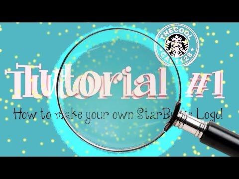 How to Make your own Starbucks Logo? (Tutroial #1)