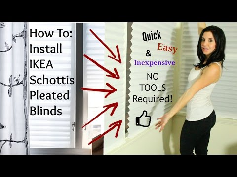 How To Install IKEA Blinds - Schottis Pleated Shades