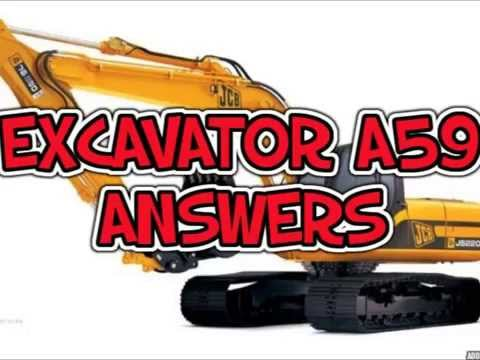 Excavator A59 Answers