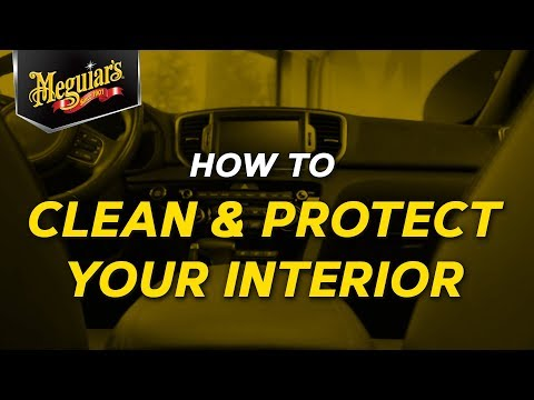 How to Clean and Protect Your Interior