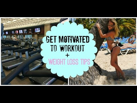 How To Get Motivated To Workout + Tips To Lose Weight!