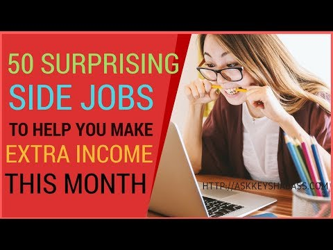 50 Surprising Side Jobs to Help You Make Extra Money This Month
