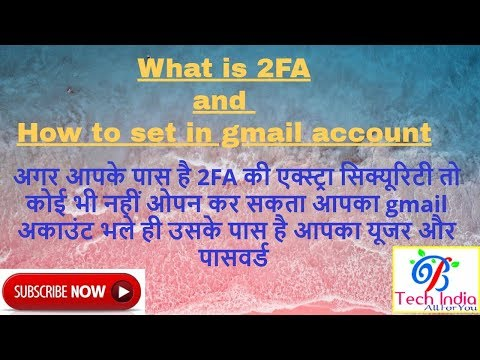 what is 2fa and how to set in gmail account two factor authentication