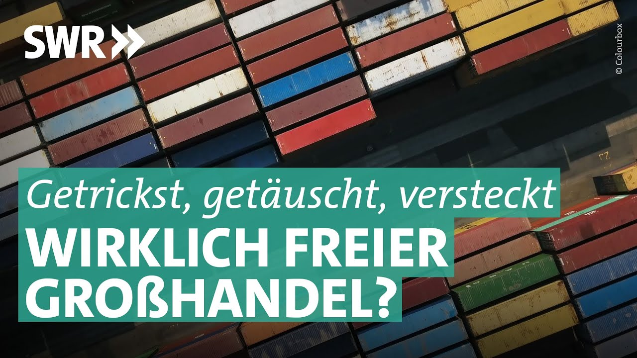 Spiel ohne Grenzen:  Die Lüge vom freien Handel | Marktcheck SWR