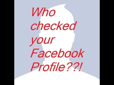 Who viewed your Facebook profile? How to know who is stalking you on Facebook.