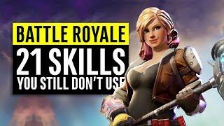 Fortnite Battle Royale   21 Skills You Still Don