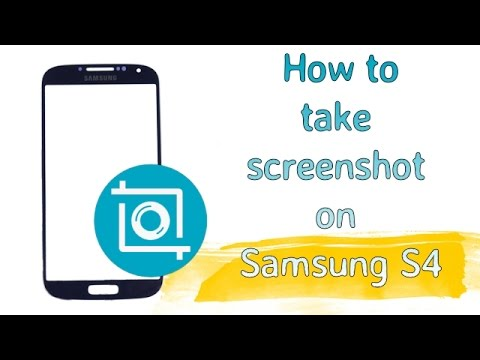 How To Take A Screenshot On Galaxy S4