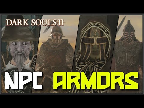 Dark Souls 2: All NPC Armors Showcase & Locations