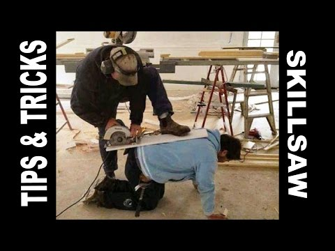 use SKILLSAW safely & long cuts plywood