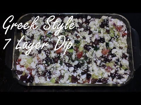 7 Layer Dip (Greek Style) - Layers of Olives, Feta, Cucumbers, and more - Party Dish or Appetizer